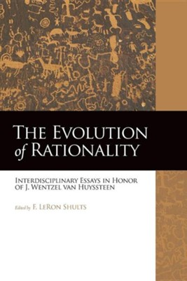 The Evolution of Rationality  -     By: F. LeRon Shults