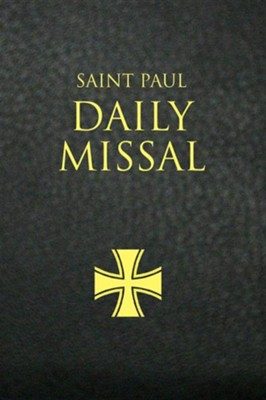 Saint Paul Daily Missal: Black LeatherflexBlack Leatherfl Edition  -     Edited By: Daughters of St. Paul     By: Daughters of St Paul(ED.)