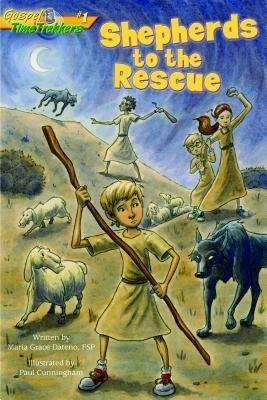 Shepherds to the Rescue  -     By: Maria Grace Dateno     Illustrated By: Paul Cunningham