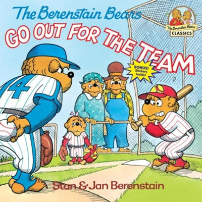 The Berenstain Bears Go Out for the Team  -     By: Stan Berenstain, Jan Berenstain
