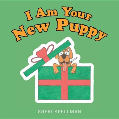I Am Your New Puppy  -     By: Sheri Spellman