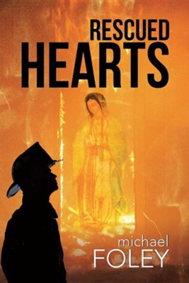 Rescued Hearts  -     By: Michael Foley