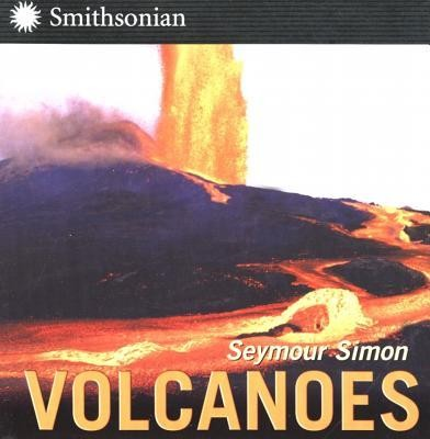 Volcanoes   -     By: Seymour Simon