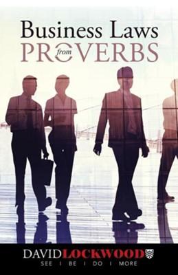 Business Laws from Proverbs  -     By: David Lockwood