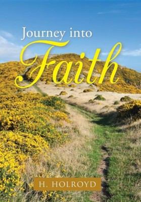 Journey Into Faith  -     By: Eric Afum Bediako
