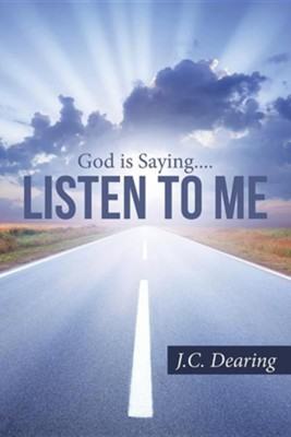 Listen to Me  -     By: J.C. Dearing