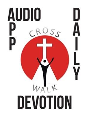 Audio App Daily Devotion  -     By: Mearl La Gene Martin III