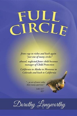 Full Circle  -     By: Dorothy Langworthy
