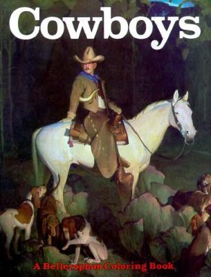 Cowboys Coloring Book  -     By: Ubet Tomb