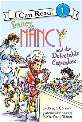 Fancy Nancy and the Delectable Cupcakes  -     By: Jane O'Connor     Illustrated By: Robin Preiss Glasser, Ted Enik