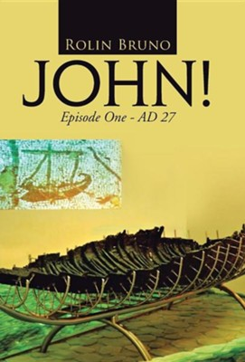 John!: Episode One - Ad 27  -     By: Rolin Bruno