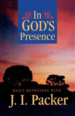 In God's Presence: Daily Devotions with J.I. Packer    -     Edited By: Jean Watson     By: J.I. Packer