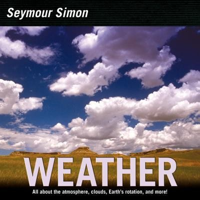 Weather Revised Edition  -     By: Seymour Simon
