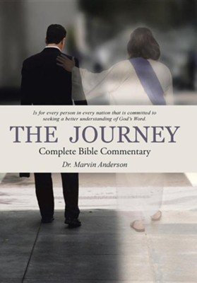 The Journey: Complete Bible Commentary  -     By: Marvin Anderson