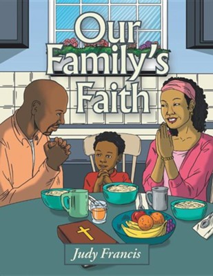 Our Family's Faith  -     By: Judy Francis