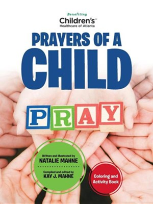 Prayers of a Child: Coloring and Activity Book  -     By: Natalie Mahne