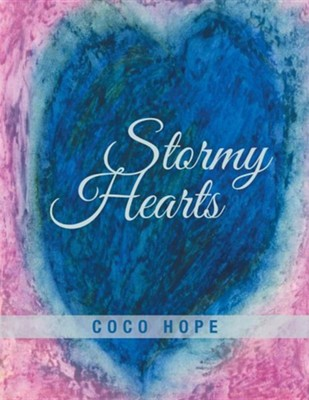 Stormy Hearts  -     By: Coco Hope