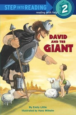 David and the Giant  -     By: Emily Little     Illustrated By: Hans Wilhelm