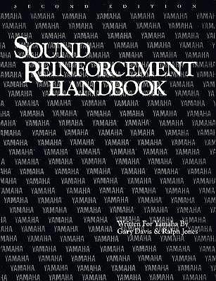 Sound Reinforcement Handbook, Edition 0002 Revised  -     By: Gary Davis, Ralph Jones