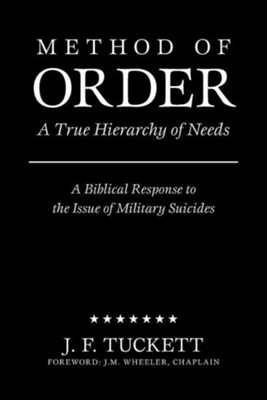 Method of Order: A True Hierarchy of Needs  -     By: J.F. Tuckett