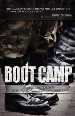 Boot Camp: Equipping Men with Integrity for Spiritual Warfare  -     By: Jason Hardin