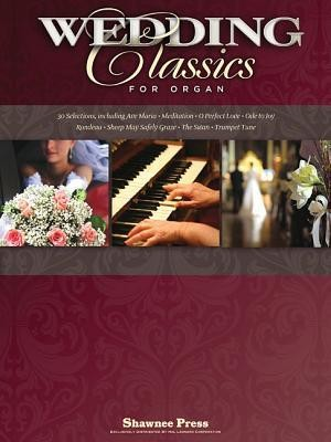 Wedding Classics for Organ  -