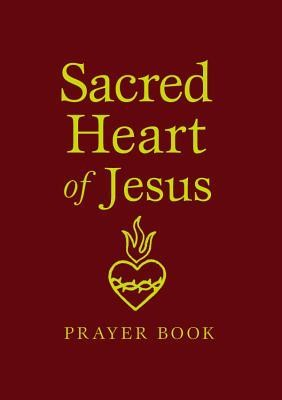 Sacred Heart of Jesus Prayer Book  -     By: Marianne Lorraine Trouve
