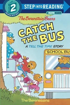 The Berenstain Bears Catch the Bus  -     By: Stan Berenstain, Jan Berenstain