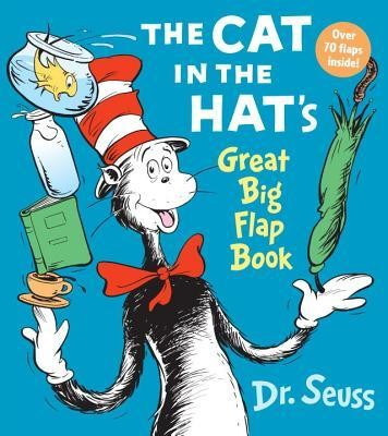 The Cat in the Hat's Great Big Flap  -     By: Dr. Seuss