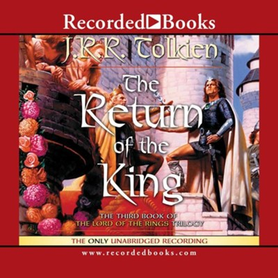 The Lord of the Rings:  The Return of the King - Audiobook on CD          -     Narrated By: Rob Inglis     By: J.R.R. Tolkien