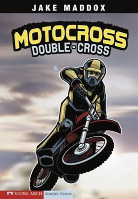 Motocross Double-Cross  -     By: Jake Maddox     Illustrated By: Sean Tiffany