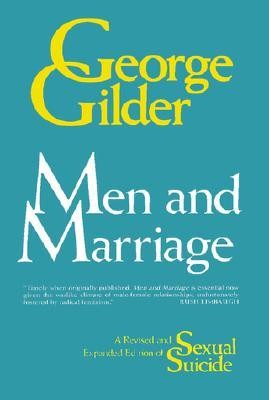 Men and Marriage  -     By: George Gilder