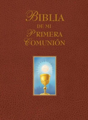 My First Communion Bible: Spanish Edition (Burgundy)  -     Edited By: Amy Welborn     By: Amy Welborn(ED.)