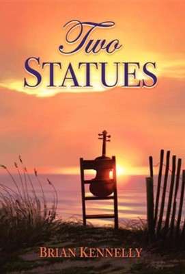 Two Statues - Hardcover  -     By: Kevin Kennelly