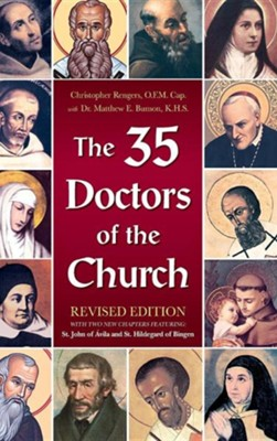 The Thirty Five Doctors of the Church  -     By: Christopher Rengers