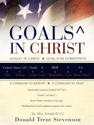 Goals in Christ  -     By: Donald Trent Stevenson