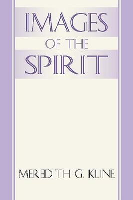 Images of the Spirit  -     By: Meredith G. Kline