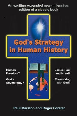 God's Strategy in Human History  -     By: Roger Forster, Paul Marston