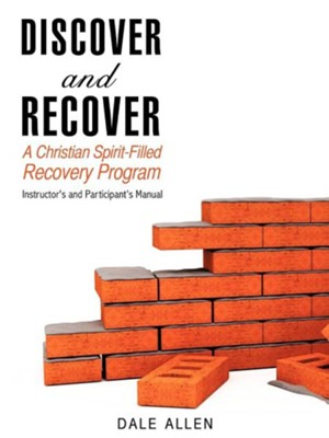 Discover & Recover  -     By: Dale Allen