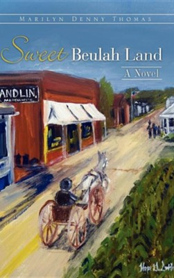 Sweet Beulah Land  -     By: Marilyn Denny Thomas