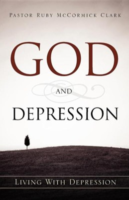 God and Depression  -     By: Ruby McCormick Clark