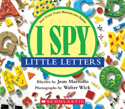 I Spy Little Letters  -     By: Jean Marzollo     Illustrated By: Walter Wick