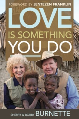 Love Is Something You Do  -     By: Bobby Burnette