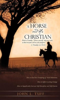 A Horse and His Christian  -     By: John L. Tuff
