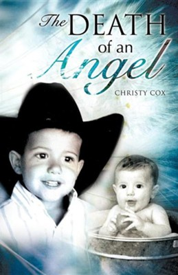 Death of an Angel  -     By: Christy Cox