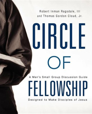 Circle of Fellowship  -     By: Thomas Cloud, Trey Ragsdale