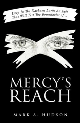 Mercy's Reach  -     By: Mark A. Hudson