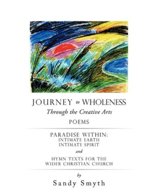 Journey to Wholeness  -     By: Sandy Smyth