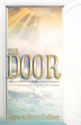 The Door  -     By: Joyce A. Bowie Guillory