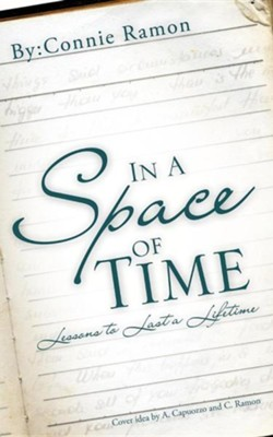 In a Space of Time  -     By: Connie Ramon